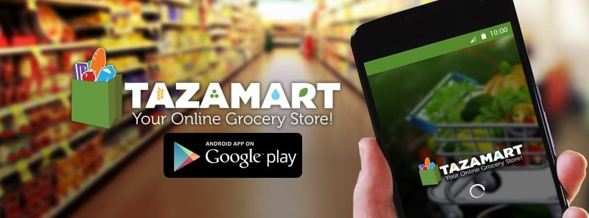 TazaMart launches Pakistan's first Android App for Online Grocery Shopping