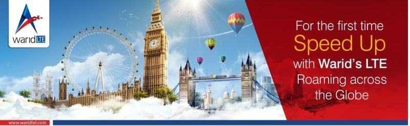 WARID TELECOM TO PROVIDE GLOBAL LTE ROAMING SERVICES FOR THE FIRST TIME IN PAKISTAN